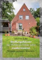 Siedlungshauser Der 1930er Bis 1960er Jahre Modernisieren